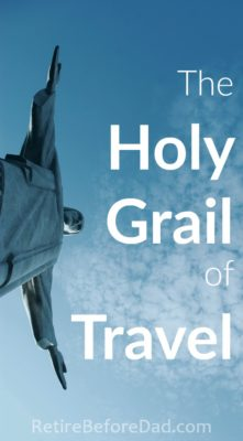 The Holy Grail of Travel