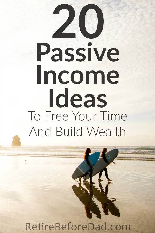 Here are 20 passive income ideas 2019 so you can free your time and build wealth. Grow wealth not by exchanging time for money, but by investing money into income producing assets.